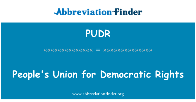 PUDR: People's Union for Democratic Rights