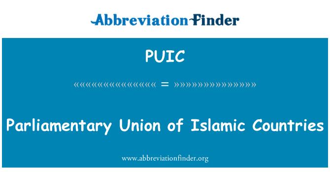 PUIC: Parliamentary Union of Islamic Countries