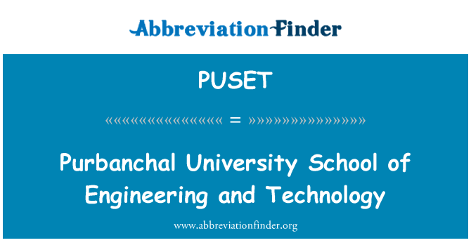 PUSET: Purbanchal University School of Engineering and Technology