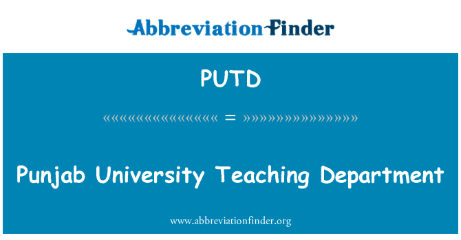 PUTD: Punjab University Teaching Department