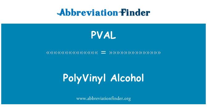 PVAL: PolyVinyl Alcohol