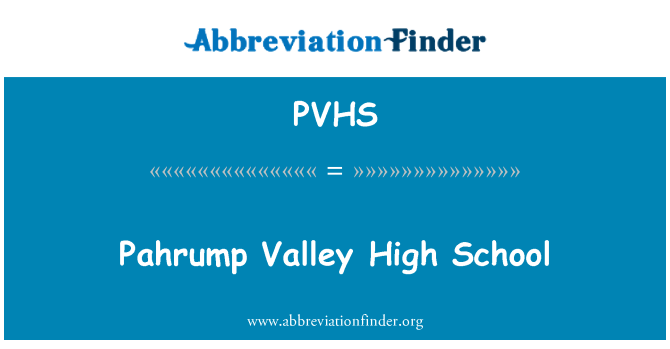 PVHS: Pahrump Valley High School