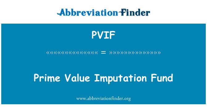 PVIF: प्रधानमंत्री मान Imputation कोष