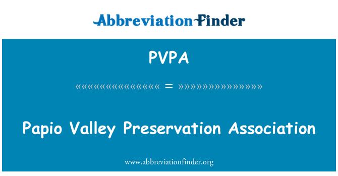 PVPA: Papio Valley Preservation Association