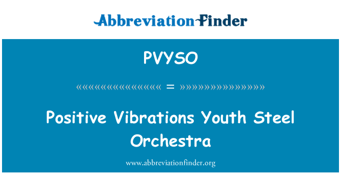 PVYSO: Positive Vibrations Youth Steel Orchestra