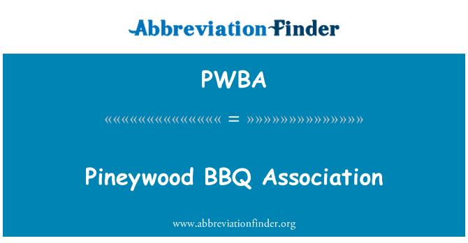 PWBA: Pineywood BBQ Association