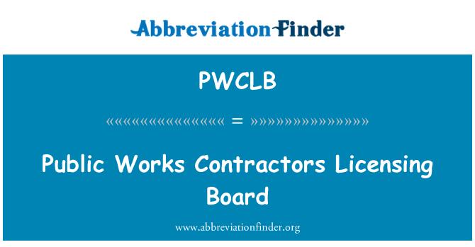 PWCLB: Public Works Contractors Licensing Board