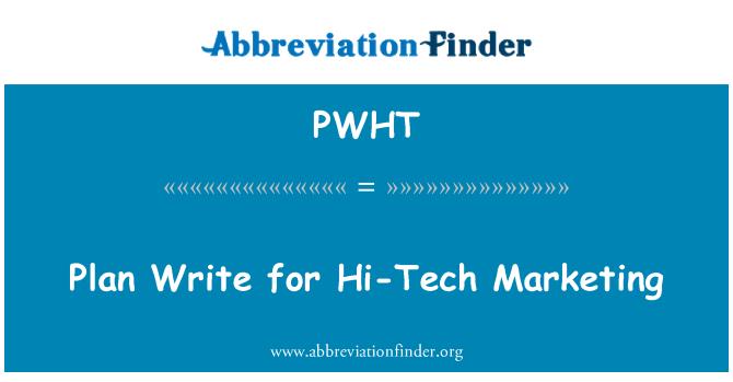 PWHT: 高科技市场营销的计划写