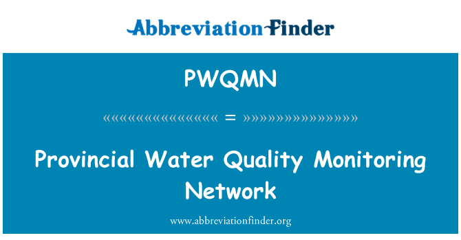 PWQMN: Provincial Water Quality Monitoring Network