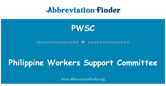 PWSC: Philippine Workers Support Committee