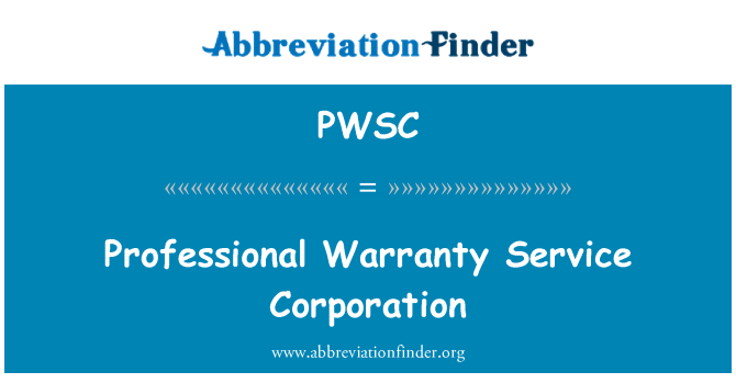 PWSC: Professional Warranty Service Corporation