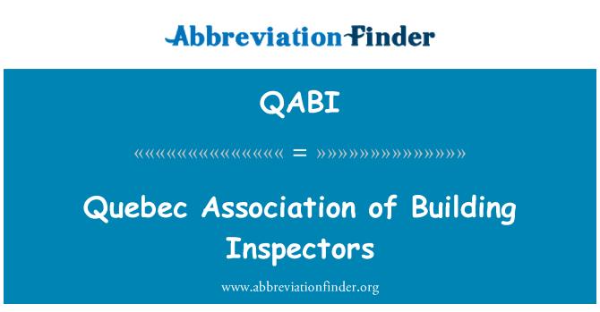 QABI: Asociación de Quebec de los inspectores de construcción