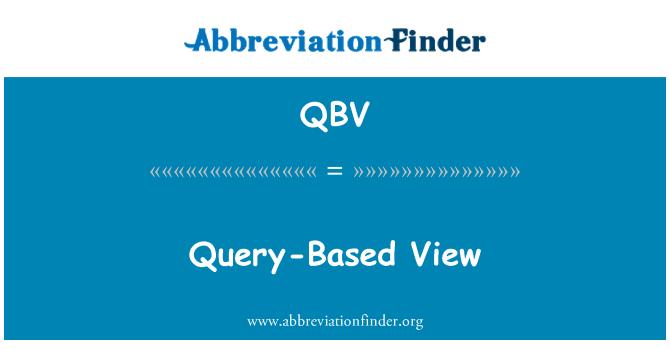 QBV: Sorgu tabanlı görünümü