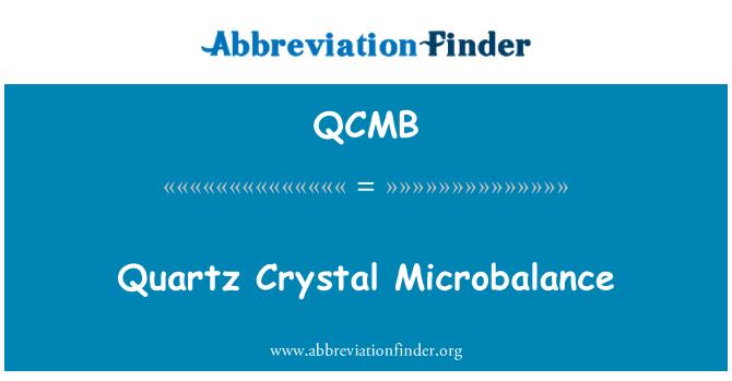 QCMB: Quartz Crystal Microbalance