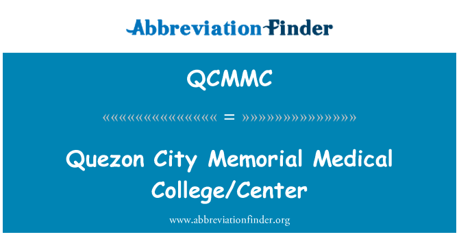 QCMMC: Centro de ciudad de Quezon Memorial Medical College