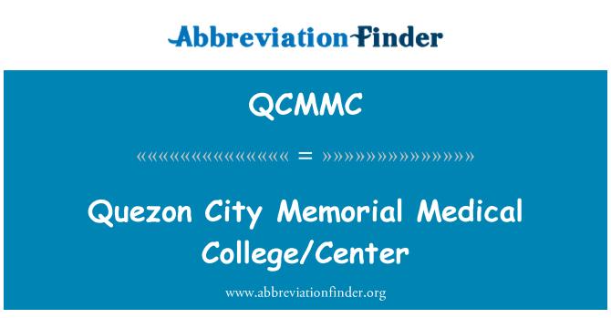 QCMMC: 奎松市纪念医学院/中心