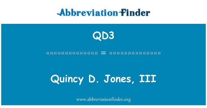 QD3: Quincy D. Jones, III