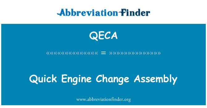 QECA: Quick Engine Change Assembly