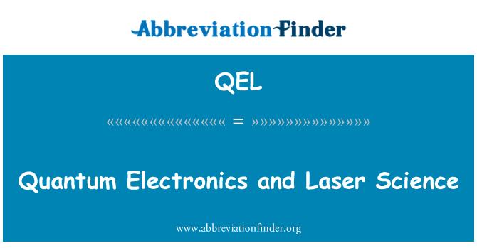 QEL: Quantum elektroonika ja Laser teadus