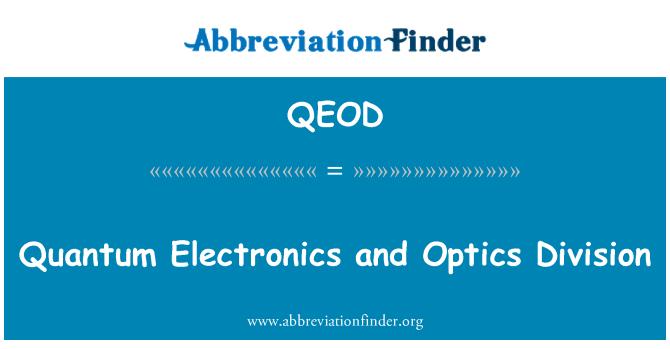 QEOD: مقداریہ الیکٹرانکس اور آپٹکس ڈویژن
