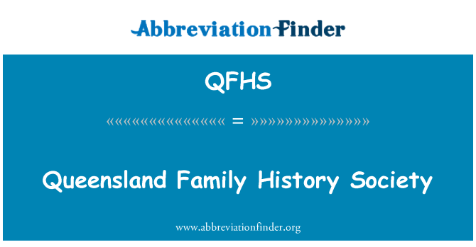 QFHS: Queensland Family History Society