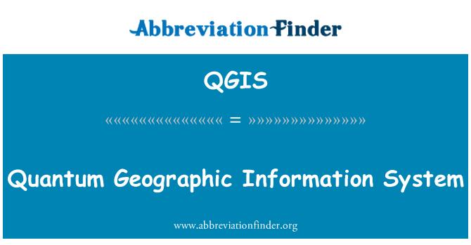 QGIS: Sistema de información geográfica de Quantum