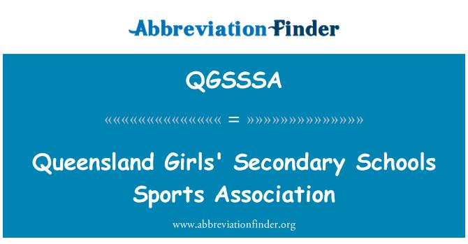 QGSSSA: Queensland Girls' Secondary Schools Sports Association