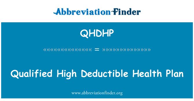 QHDHP: Kvalifikované vysoké odpočitatelné zdravotní plán