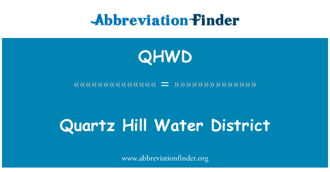QHWD: Quartz Hill Water District