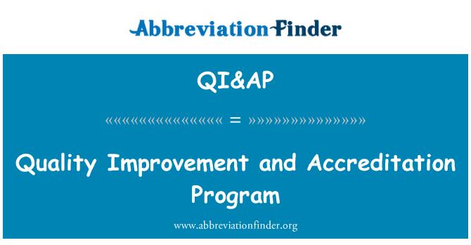 QI&AP: Quality Improvement and Accreditation Program