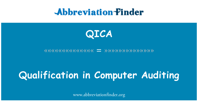 QICA: Qualification in Computer Auditing