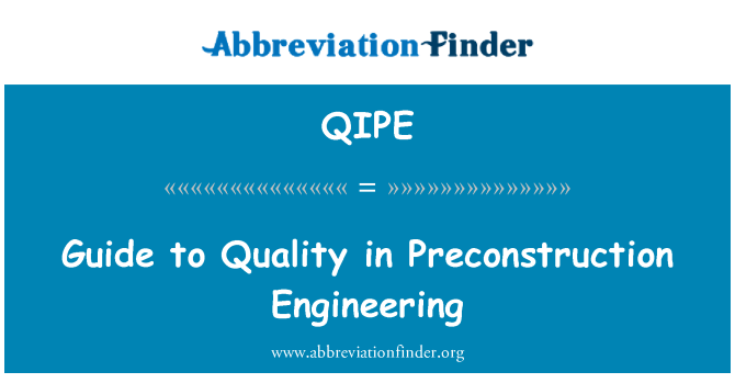 QIPE: Guide to Quality in Preconstruction Engineering