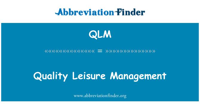 QLM: Vaba aja juhtimine