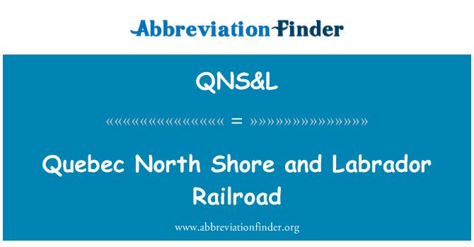 QNS&L: Quebec North Shore and Labrador Railroad