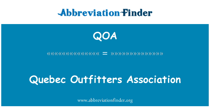 QOA: Quebec Outfitters Association