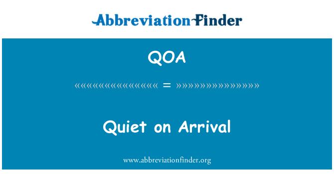 QOA: Tranquila a la llegada