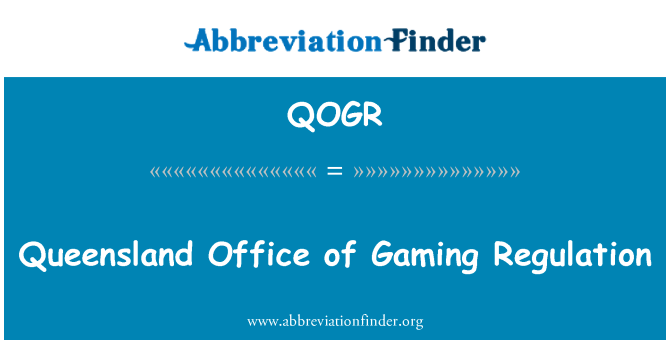 QOGR: Queensland Office of Gaming Regulation