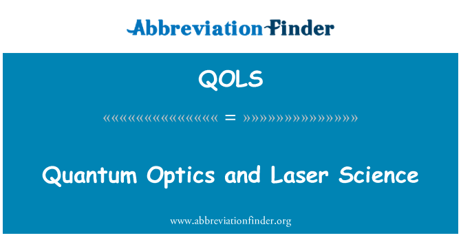 QOLS: Quantum Optics and Laser Science