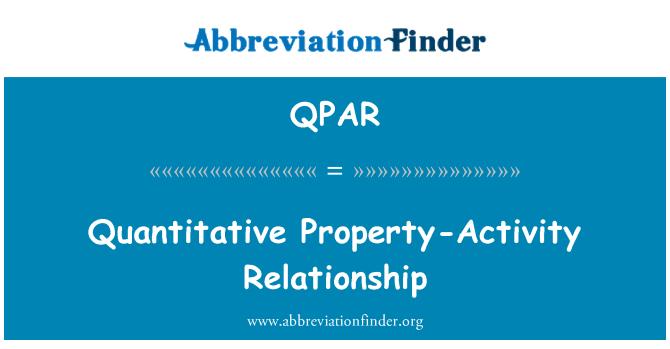 QPAR: Quantitative Property-Activity Relationship