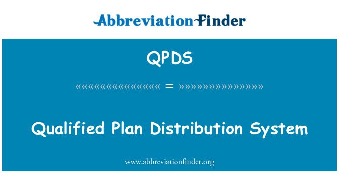 QPDS: Qualified Plan Distribution   System