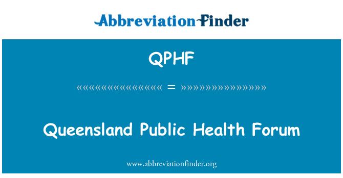 QPHF: Queensland Public Health Forum