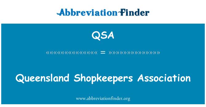 QSA: Queensland Shopkeepers Association