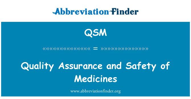 QSM: Osiguranje kvalitete i sigurnost lijekova