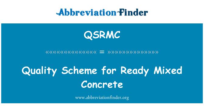 QSRMC: Quality Scheme for Ready Mixed Concrete