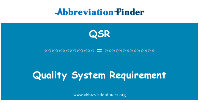 QSR: Quality System Requirement