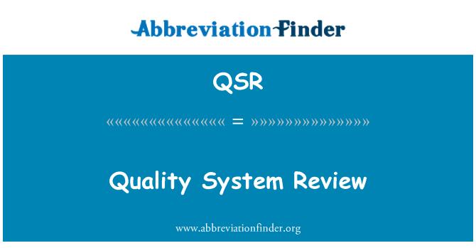 QSR: Quality System Review