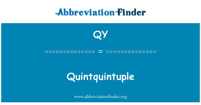 QY: Quintquintuple