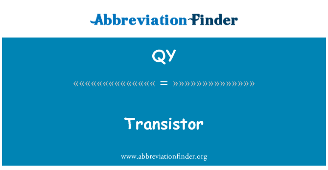 QY: Transistor