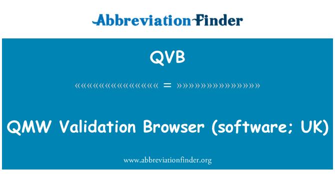QVB: QMW   Validation Browser (software; UK)