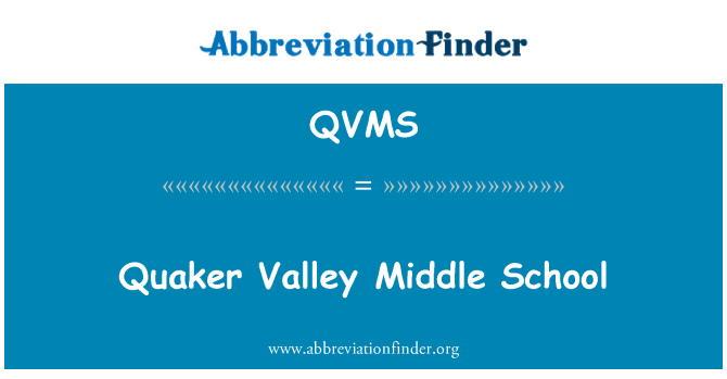 QVMS: Quaker Valley Middle School